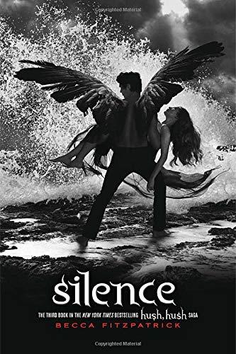 Silence (The Hush, Hush Saga): Fitzpatrick, Becca