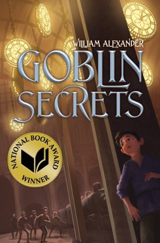 9781442427266: Goblin Secrets (Alexander, William)