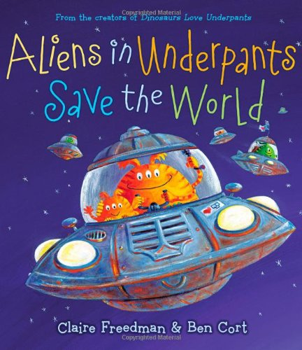 9781442427686: Aliens in Underpants Save the World (The Underpants Books)