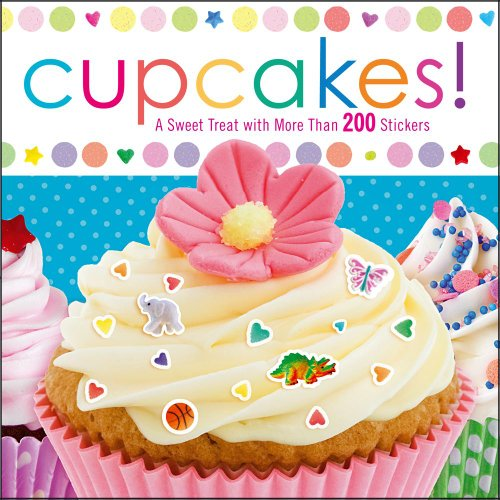 9781442428256: Cupcakes!: A Sweet Treat with More Than 200 Stickers [With Sticker(s)]