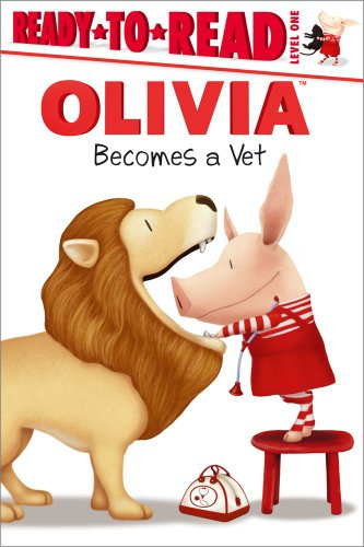 9781442428591: Olivia Becomes a Vet (Ready-To-Read Olivia - Level 1 (Quality))