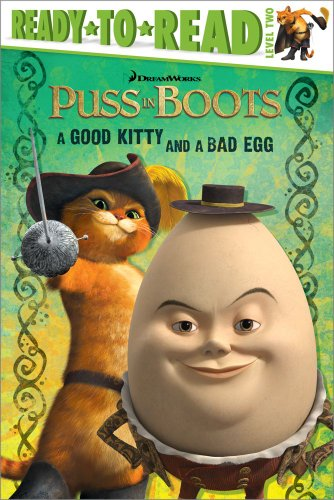 9781442428911: A Good Kitty and a Bad Egg (Puss in Boots Movie)