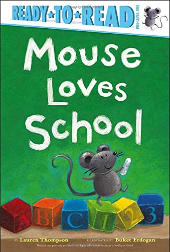 Mouse Loves School (Ready-to-Reads): Thompson, Lauren