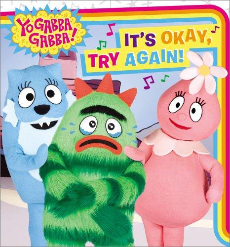9781442429000: It's Okay, Try Again! (Yo Gabba Gabba!)