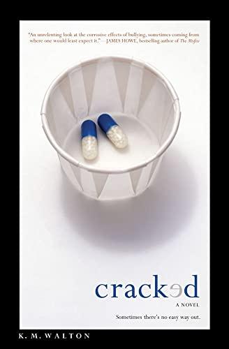 Cracked: Walton, K. M.