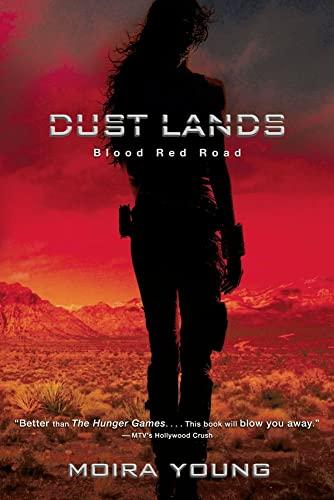 9781442429994: Blood Red Road (Dustlands, Book 1)