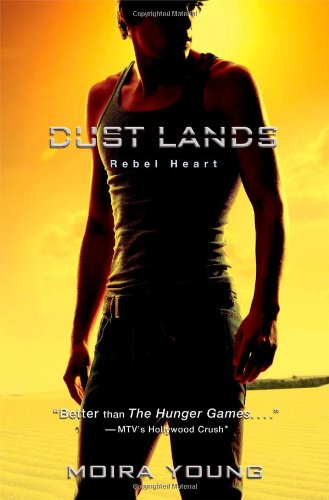 Rebel Heart (Dust Lands Trilogy (Quality)): Young, Moira