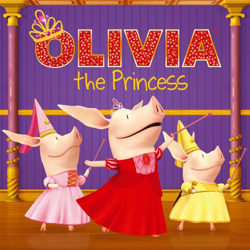 9781442430334: Olivia the Princess