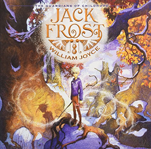 Jack Frost (The Guardians of Childhood): Joyce, William