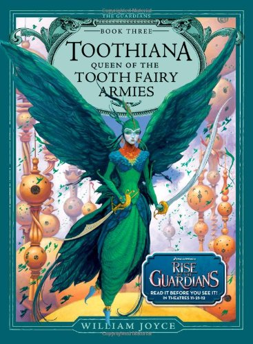 9781442430525: Toothiana, Queen of the Tooth Fairy Armies (Guardians)