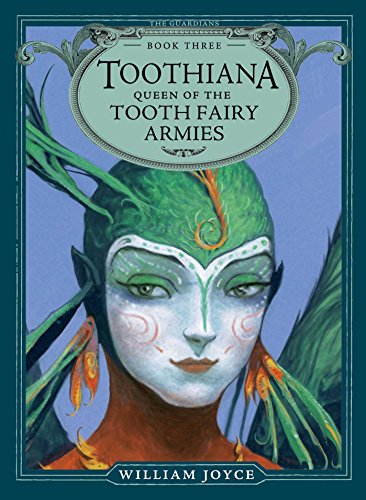 9781442430532: Toothiana, Queen of the Tooth Fairy Armies (The Guardians)