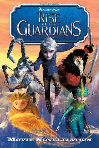 9781442430754: Rise of the Guardians: Junior Novelization