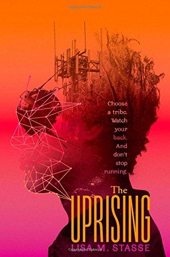 The Uprising: The Forsaken Trilogy: Stasse, Lisa M.