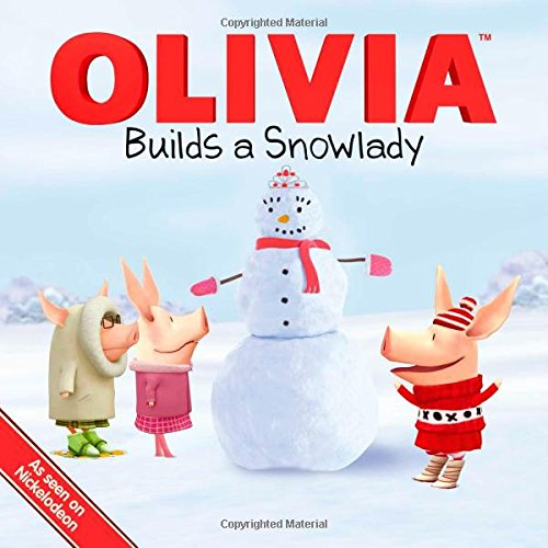 9781442432864: OLIVIA Builds a Snowlady (Olivia TV Tie-in)