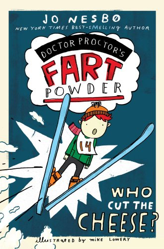 9781442433076: Who Cut the Cheese? (Doctor Proctor's Fart Powder)