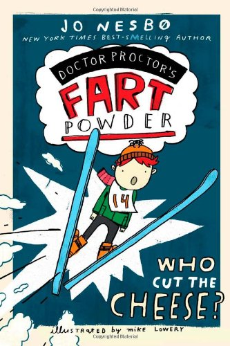 9781442433083: Who Cut the Cheese? (Doctor Proctor's Fart Powder)