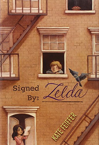 9781442433311: Signed by Zelda (Paula Wiseman Books)