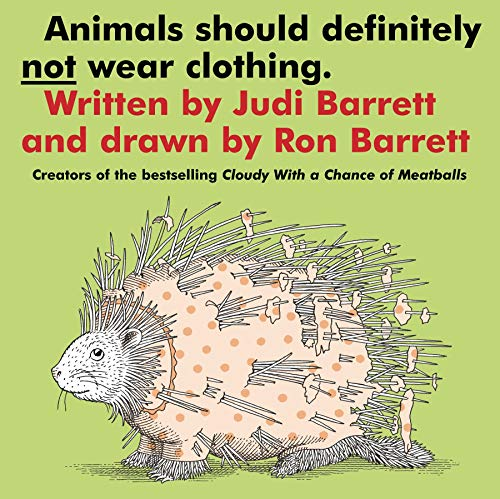 9781442433342: Animals Should Definitely Not Wear Clothing. (Classic Board Books)
