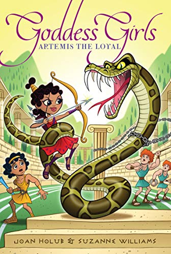 Artemis the Loyal (Goddess Girls): Holub, Joan; Williams, Suzanne