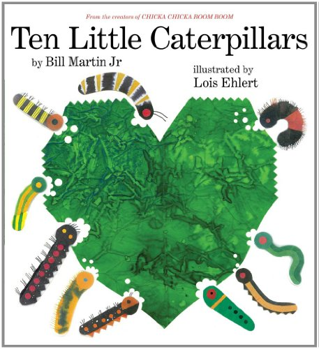 Ten Little Caterpillars: Martin, Bill, Jr.; Martin, Jr Bill