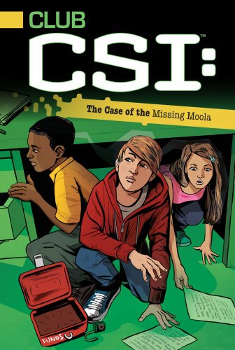 9781442433953: The Case of the Missing Moola (Club CSI)