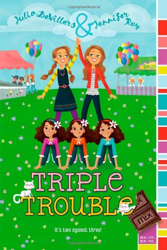 Triple Trouble: DeVillers, Julia; Roy, Jennifer