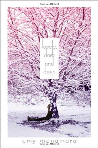 Lovely, Dark and Deep: McNamara, Amy