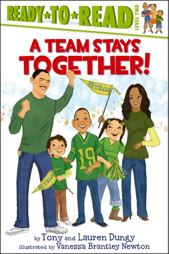 A Team Stays Together! (Ready-to-Reads): Dungy, Tony; Dungy, Lauren