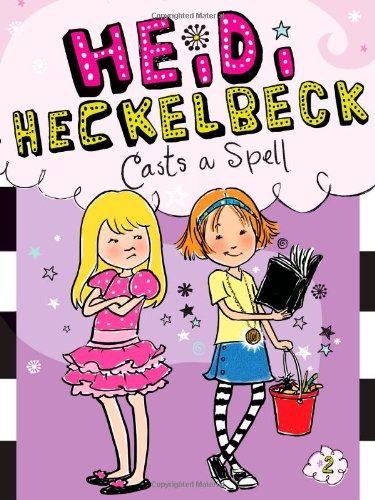 9781442435674: Heidi Heckelbeck Casts a Spell