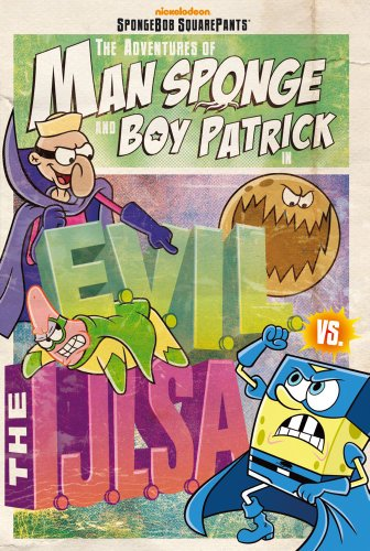 The Adventures of Man Sponge and Boy Patrick in E.V.I.L. vs. the I.J.L.S.A.