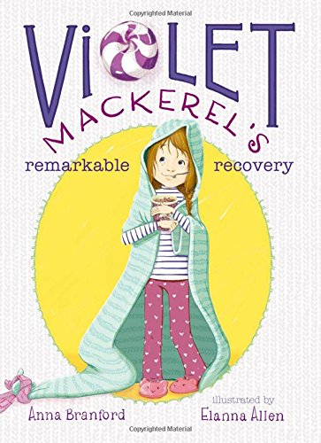 Violet Mackerel's Remarkable Recovery: Branford, Anna