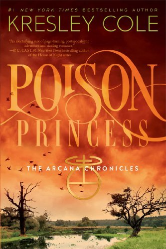 9781442436640: Poison Princess (Arcana Chronicles, Book 1)