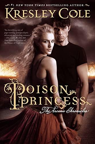 9781442436640: Poison Princess (Arcana Chronicles, Book 1)