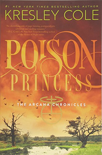 9781442436657: Poison Princess (The Arcana Chronicles)