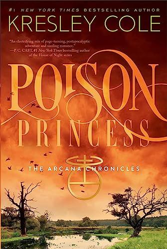 9781442436657: Poison Princess (The Arcana Chronicles)