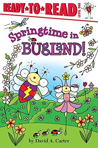 9781442438927: Springtime in Bugland! (David Carter's Bugs)