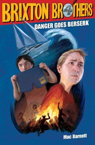 Brixton Brothers: Danger Goes Berserk (INSCRIBED): Barnett, Mac