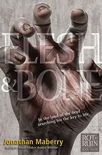 9781442439894: Flesh & Bone (Benny Imura (Rot and Ruin))