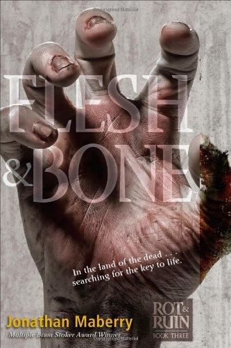 9781442439900: Flesh & Bone (Benny Imura (Rot and Ruin))