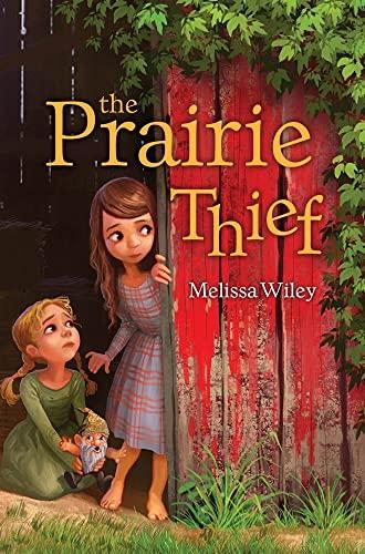 9781442440562: The Prairie Thief