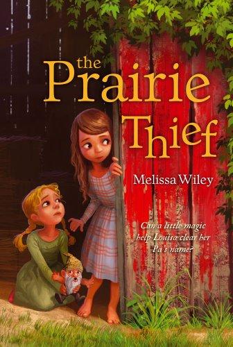 The Prairie Thief: Wiley, Melissa