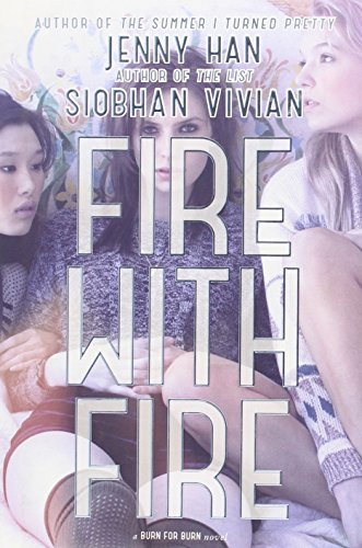Fire With Fire: Jenny Han and Siobhan Vivian