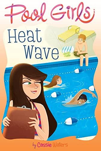 9781442441460: Heat Wave (Pool Girls)