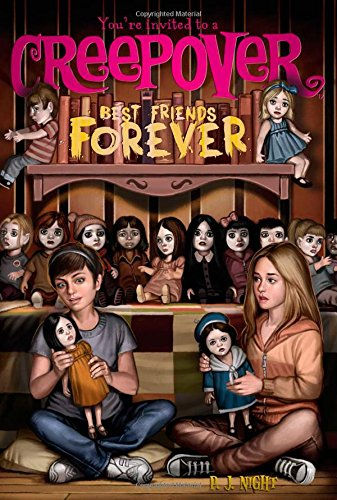 Best Friends Forever (You're Invited to a Creepover (Quality)): Night, P. J.