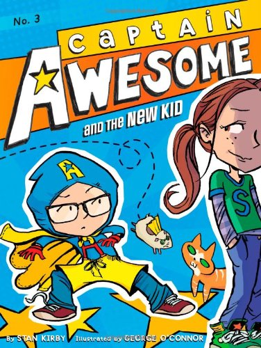 9781442441996: Captain Awesome and the New Kid