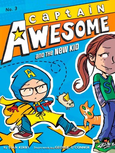 9781442442009: Captain Awesome and the New Kid