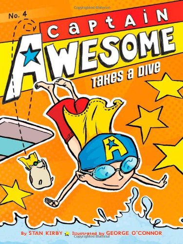 Captain Awesome Takes a Dive (Captain Awesome (Hardcover)): Kirby, Stan