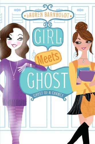9781442442481: Ghost of a Chance (Girl Meets Ghost)