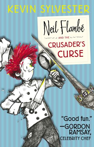 9781442442863: Neil Flambé and the Crusader's Curse (The Neil Flambe Capers)