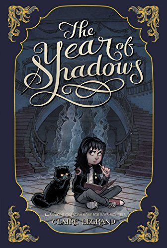 The Year of Shadows: Legrand, Claire